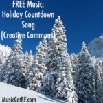 FREE Music: Holiday Countdown Song {Creative Commons}