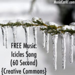 FREE Music: Icicles Song (60 Second) {Creative Commons}