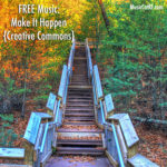 "FREE Music: ""Make It Happen"" Song {Creative Commons}"