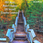 "FREE Music: ""Make It Happen"" Song (60 Second) {Creative Commons}"