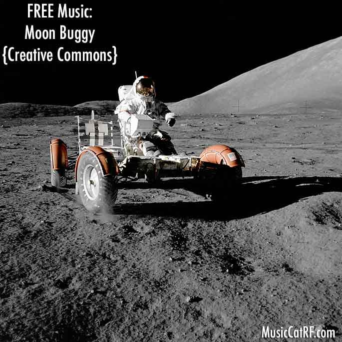 """FREE Music: """"Moon Buggy"""" Song {Creative Commons}"""