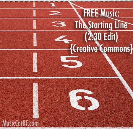 """FREE Music: """"The Starting Line"""" Song (2:30 Edit) {Creative Commons}"""