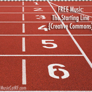 "FREE Music: ""The Starting Line"" Song {Creative Commons}"