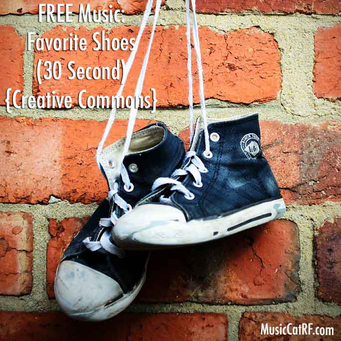 "FREE Music: ""Favorite Shoes"" Song (30 Second) {Creative Commons}"