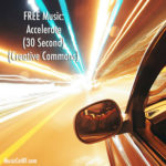 "FREE Music: ""Accelerate"" Song (30 Second) {Creative Commons}"