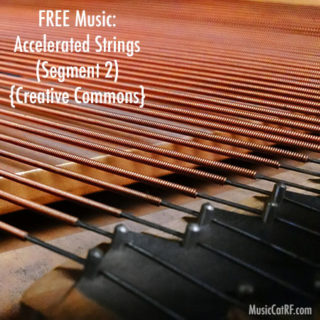 "FREE Music: ""Accelerated Strings"" Song (Segment 2) {Creative Commons}"