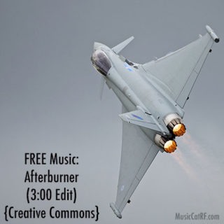 "FREE Music: ""Afterburner"" Song (3:00 Edit) {Creative Commons)"