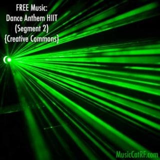 "FREE Music: ""Dance Anthem HIIT"" Song (Segment 2) {Creative Commons}"