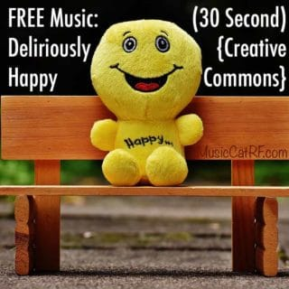 "FREE Music: ""Deliriously Happy"" Song (30 Second) {Creative Commons}"