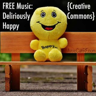 "FREE Music: ""Deliriously Happy"" Song {Creative Commons}"