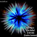 "FREE Music: ""Free Radical"" Song (2:30 Edit) {Creative Commons}"