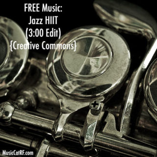 "FREE Music: ""Jazz HIIT"" Song (3:00 Edit) {Creative Commons}"