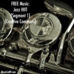 """FREE Music: """"Jazz HIIT"""" (Segment 1) {Creative Commons}"""