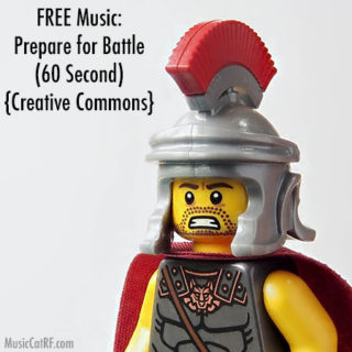 "FREE Music: ""Prepare for Battle"" Song (60 Second) {Creative Commons}"