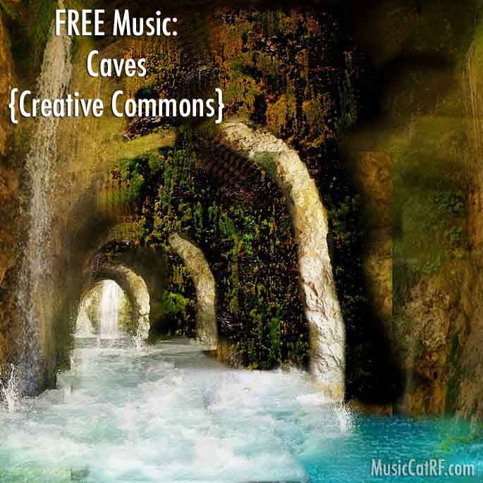 """FREE Music: """"Caves"""" Song {Creative Commons}"""