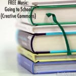 "FREE Music: ""Going to School"" Song {Creative Commons}"