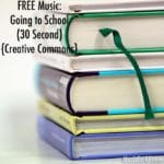 "FREE Music: ""Going to School"" Song (30 Second) {Creative Commons}"