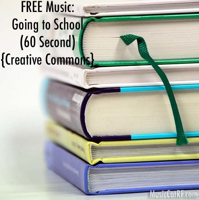 "FREE Music: ""Going to School"" Song (60 Second) {Creative Commons}"