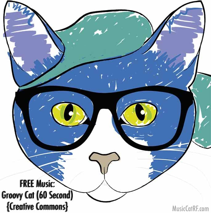 "FREE Music: ""Groovy Cat"" Song (60 Second) {Creative Commons}"