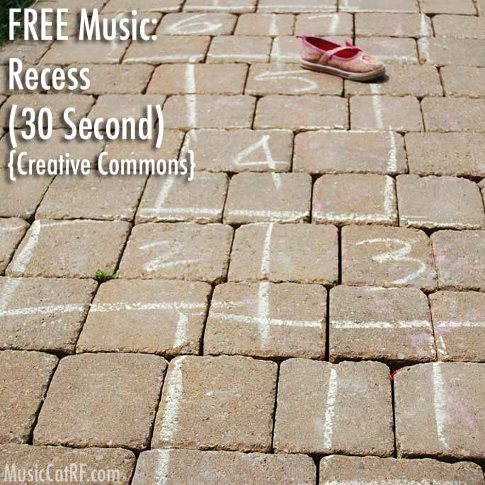"FREE Music: ""Recess"" Song (30 Second) {Creative Commons}"