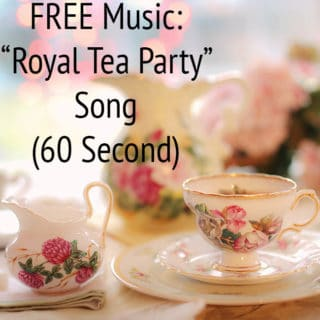 "FREE Music: ""Royal Tea Party"" Song (60 Second) {Creative Commons}"