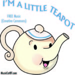 "FREE Music: ""I'm A Little Teapot"" Song {Creative Commons}"