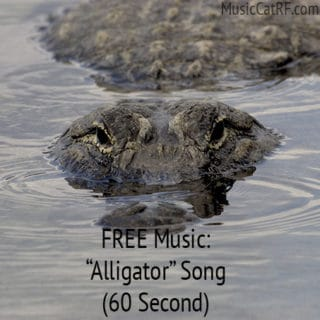 "FREE Music: ""Alligator"" Song (60 Second) {Creative Commons}"