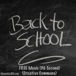 "FREE Music: ""Back to School"" Song (30 Second)"