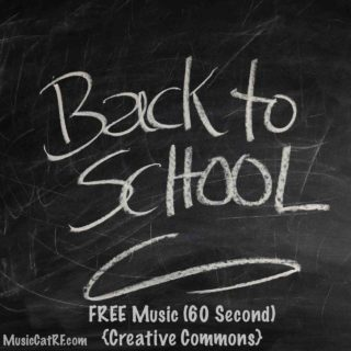 "FREE Music: ""Back to School"" Song (60 Second) {Creative Commons}"