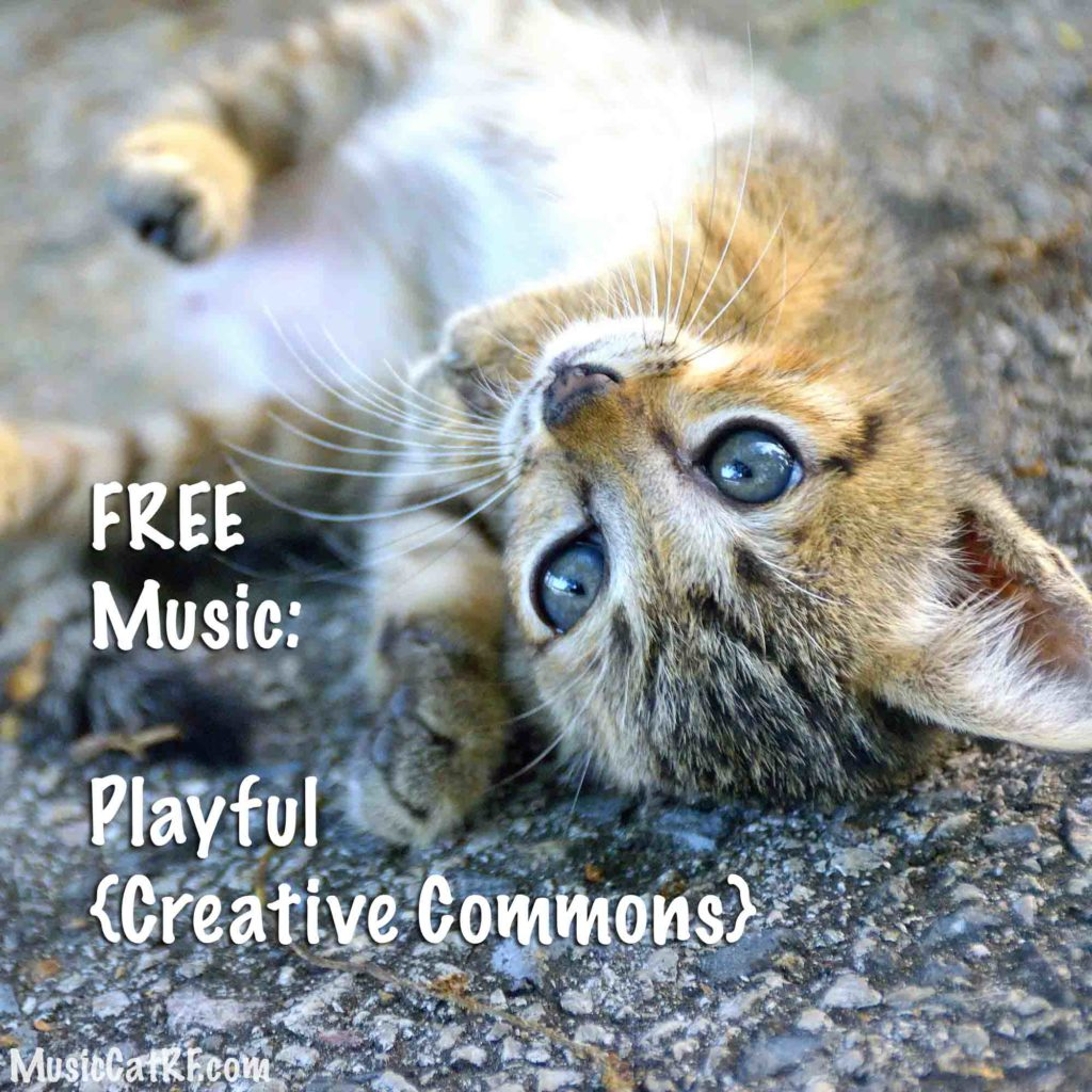 "FREE Music: ""Playful"" Song {Creative Commons}"