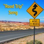 """Road Trip"" Song"