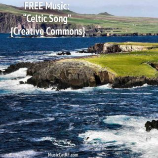 "FREE Music: ""Celtic Song"" {Creative Commons}"