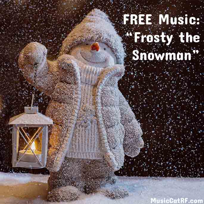 """FREE Music: """"Frosty the Snowman"""""""